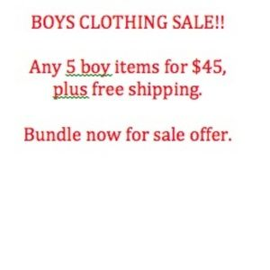 SALE! Any 5 Boys Items for $45 plus free shipping!
